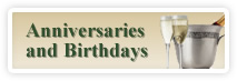 Anniversaries and Birthdays