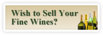 Do you wish to Sell Your Fine Wines?